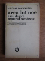 Anticariat: Nicolae Manolescu - Arca lui Noe (volumul 3)