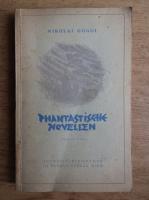 Anticariat: Nikolai Gogol - Phantastiche Novellen