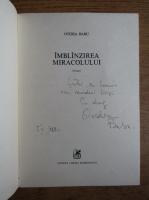 Anticariat: Ovidia Babu Buznea - Imblanzirea miracolului (cu autograful autorului)