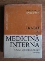 Anticariat: Radu Paun - Tratat de medicina interna. Bolile cardiovasculare (partea a IV-a)