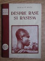 Stefan Milcu - Despre rase si rasism