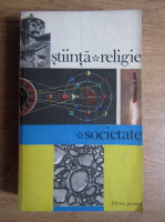 Anticariat: Vasile Oprescu - Stiinta. Religie. Societate