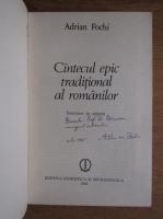 Adrian Fochi - Cantecul epic traditional al romanilor (cu autograful autorului)