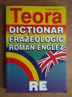 Andrei Bantas, Leon Levitchi, Andreea Gheorghitoiu - Dictionar frazeologic Roman-Englez