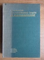 Anticariat: Anton Dumitriu - Mecanismul logic al matematicilor