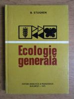 Anticariat: Bogdan Stugren - Ecologie generala