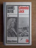 Anticariat: Daniel Defoe - Colonelul Jack