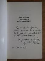 Gabriel Plesea - Imposibila reintoarcere (cu autograful autorului)