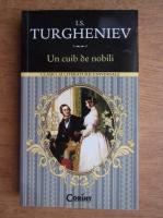 Anticariat: I. S. Turgheniev - Un cuib de nobili