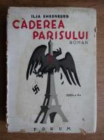 Anticariat: Ilja Ehrenburg - Caderea parisului (1945)