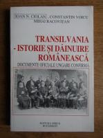 Ioan Ciolan - Transilvania, istorie si dainuire romaneasca