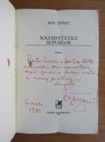 Anticariat: Ion Tugui - Solemnitatile supusilor (cu autograful autorului)