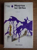 Laurentiu Fulga - Moartea lui Orfeu