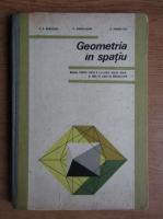 Anticariat: N. N. Mihaileanu - Geometria in spatiu