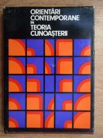 Orientari contemporane in teoria cunoasterii