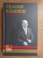 Anticariat: Radu Moraru - Traian Basescu pe Calea Victoriei