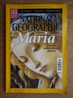 Anticariat: Revista National Geographic. Maria. Cea mai puternica femeie din lume, nr. 152, decembrie 2015