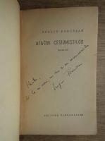 Sergiu Farcasan - Atacul cesiumistilor (cu autograful autorului)