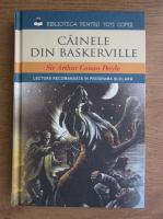 Anticariat: Arthur Conan Doyle - Cainele din Baskerville