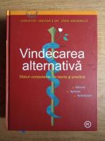 Christof Janicke - Vindecarea alternativa