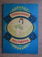Cornelia Mosora - Mica balerina