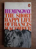 Ernest Hemingway - The short happy life of Francis Macomber