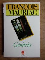 Francois Mauriac - Genitrix