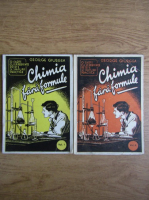 Anticariat: George Giurgea - Chimia fara formule (2 volume, 1944)