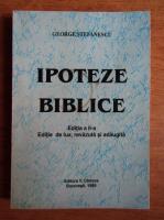 George Stefanescu - Ipoteze biblice