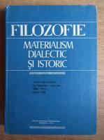 Anticariat: Ion Tudoescu - Filozofie. Materialism dialectic si istoric