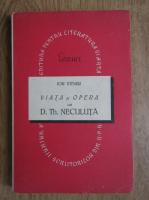 Ion Vitner - Viata si opera lui D. Th. Neculuta