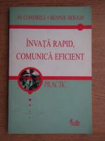 Anticariat: Jo Condrill - Invata rapid, comunica eficient
