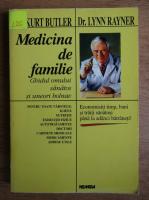 Anticariat: Kurt Butler - Medicina de familie. Ghidul omului sanatos si uneori bolnav