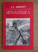 Leonid Ilici Brejnev - Renasterea