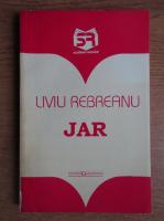 Anticariat: Liviu Rebreanu - Jar