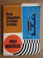 Anticariat: M. Cojocaru - Cartea tehnicianului din filatura de bumbac
