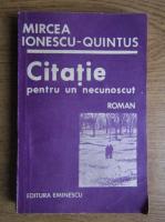Mircea Ionescu-Quintus - Citatie pentru un necunoscut