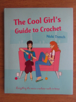Nicki Trench - The cool girl's guide to crochet