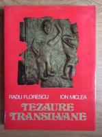 Anticariat: Radu Florescu, Ion Miclea - Tezaure Transilvane