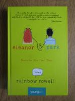 Rainbow Rowell - Elanor si Park