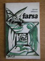 Razvan Petrescu - Farsa si teatrul extreminator