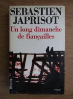 Sebastien Japrisot - Un long dimanche de fiancailles