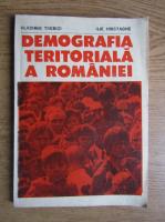 Vladimir Trebici - Demografia teritoriala a Romaniei