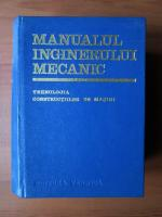 A. Nanu - Manualul inginerului mecanic. Tehnologia constructiilor de masini