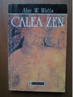 Alan W. Watts - Calea Zen