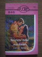 Anticariat: Carole Dean - Secrete bine ascunse