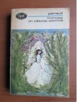 Anticariat: Charles Perrault - Frumoasa din padurea adormita (povesti)