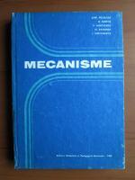 Anticariat: Chr. Pelecudi, D. Maros - Mecanisme