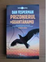 Anticariat: Dan Fesperman - Prizonierul din Guantanamo