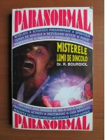 Dr. Rene Bourdiol - Misterele Lumii de Dincolo